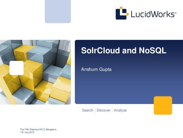 SolrCloud and NoSQL at the Fifth Elephant 2013, Bangalore