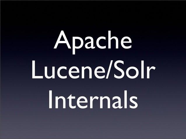 Apache Lucene/Solr Internals