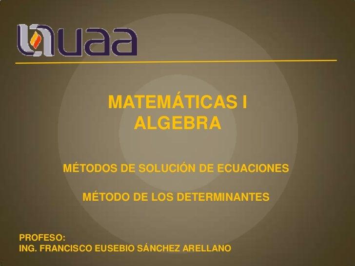 Solución de ecuaciones por determinantes