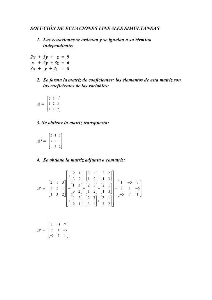 SOLUCIÓN DE ECUACIONES LINEALES SIMULTÁNEAS  1. Las ecuaciones se ordenan y se igualan a su término     independiente:2x +...