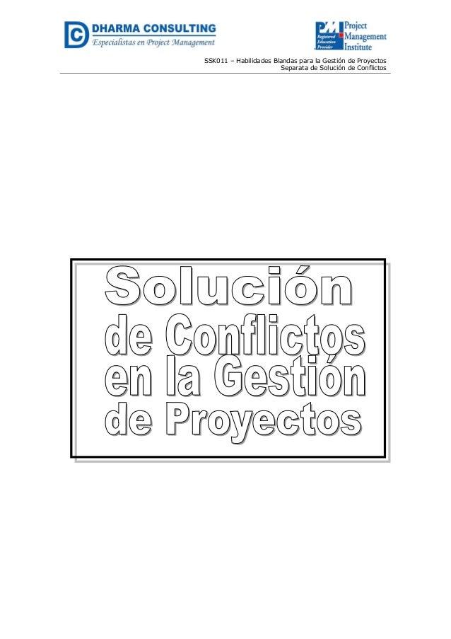 SSK011 – Habilidades Blandas para la Gestión de Proyectos Separata de Solución de Conflictos