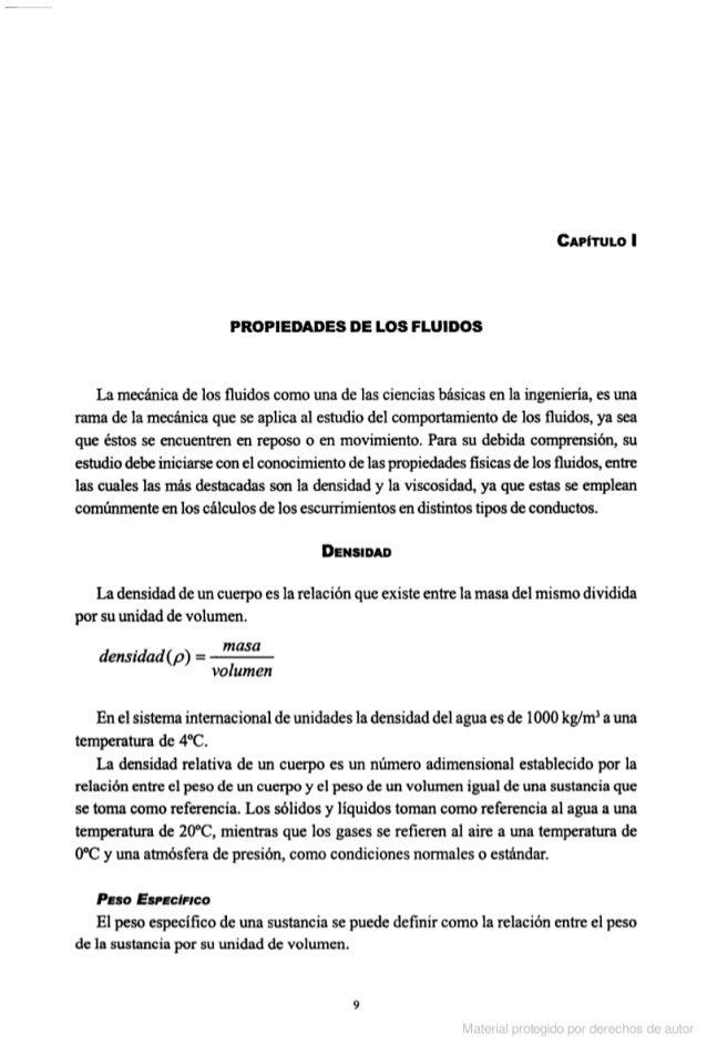 CAPÍTULO l  PROPIEDADES DE LOS FLUIDOS  La mecánica de los fluidos como una de las ciencias básicas en la ingenieria,  es u...