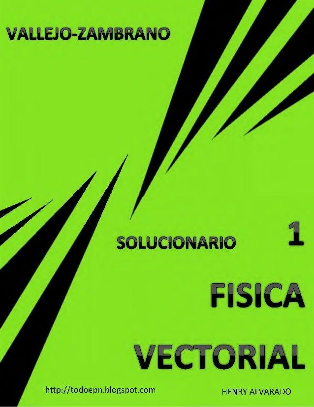 SOLUCIONARIO FÍSICA VECTORIAL