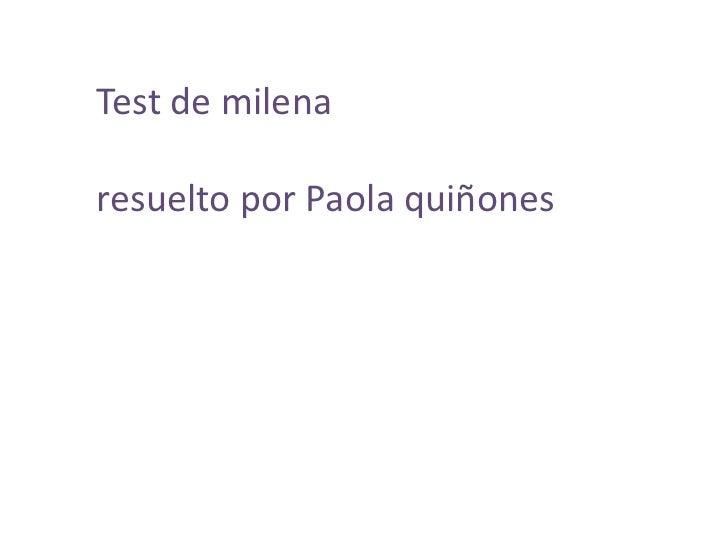 Test de milenaresuelto por Paola quiñones