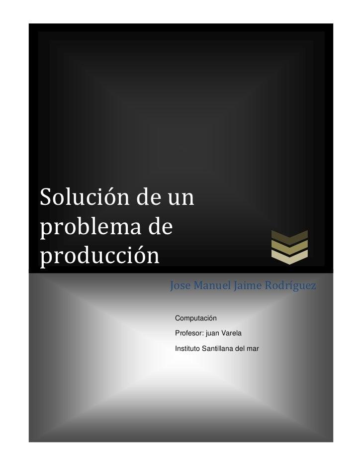 Solucion de un problema de produccion