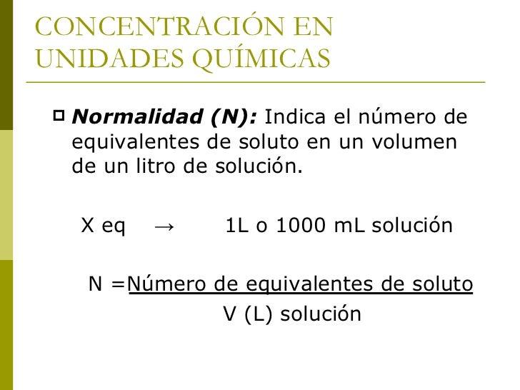   El equivalente-gramo de un ácido es igual a su peso    molecular dividido por la basicidad del ácido, es decir, por    ...