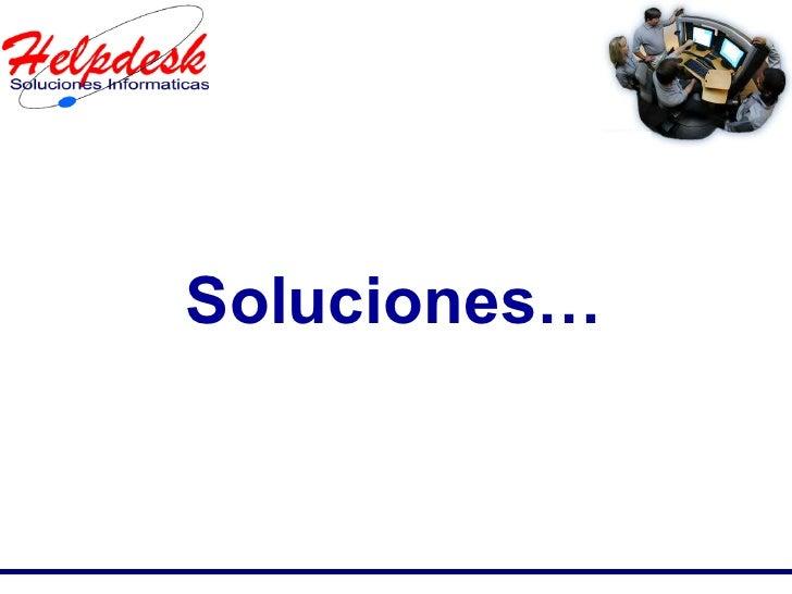 Soluciones…
