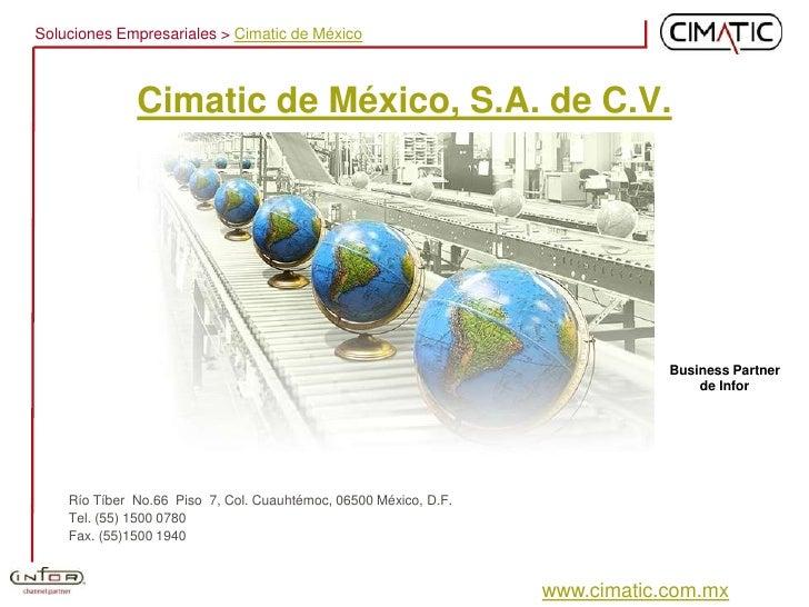 Soluciones Empresariales > Cimatic de México                  Cimatic de México, S.A. de C.V.                             ...