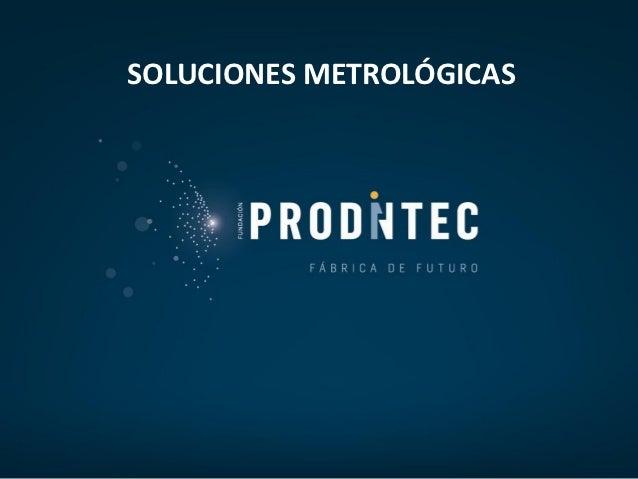 SOLUCIONES METROLÓGICAS