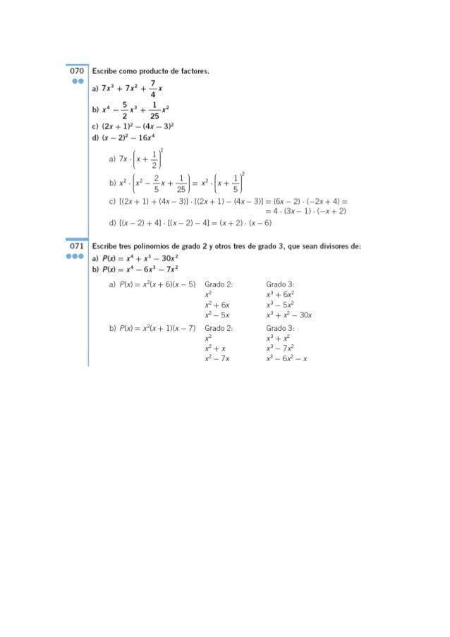 070 Escribe como producto de factores.   OO 7 a) 7x' + 7x2 + ïx b) x' —íx2 + ¿x2 2 25  c) (2x + 1)2 — (4x — 3)2 d) (X — 2)...