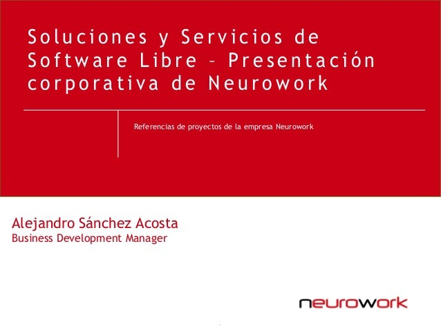 Soluciones y servicios de software libre de neurowork 2010