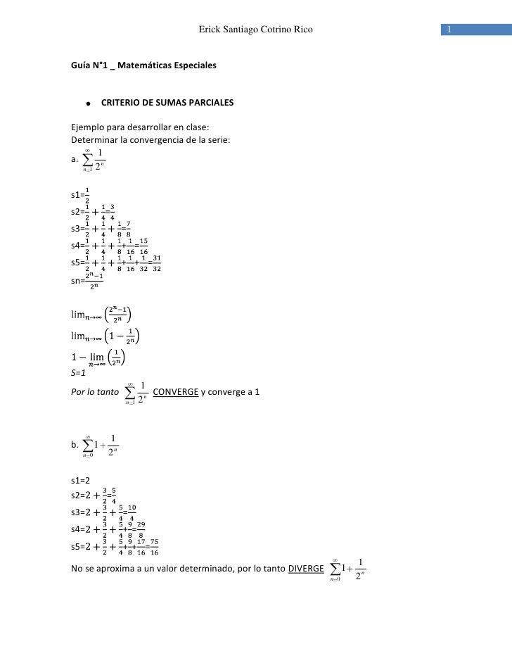 Guía N°1 _ Matemáticas Especiales<br />CRITERIO DE SUMAS PARCIALES<br />Ejemplo para desarrollar en clase:<br />Determinar...