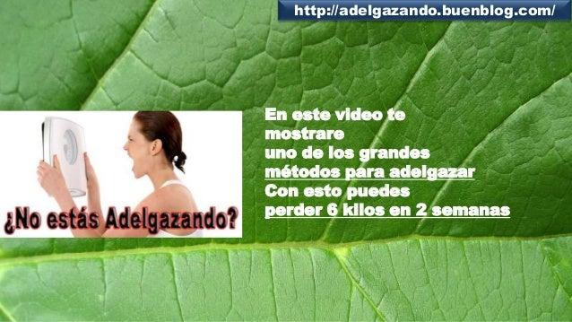 http://adelgazando.buenblog.com/  En este video te mostrare uno de los grandes métodos para adelgazar Con esto puedes perd...