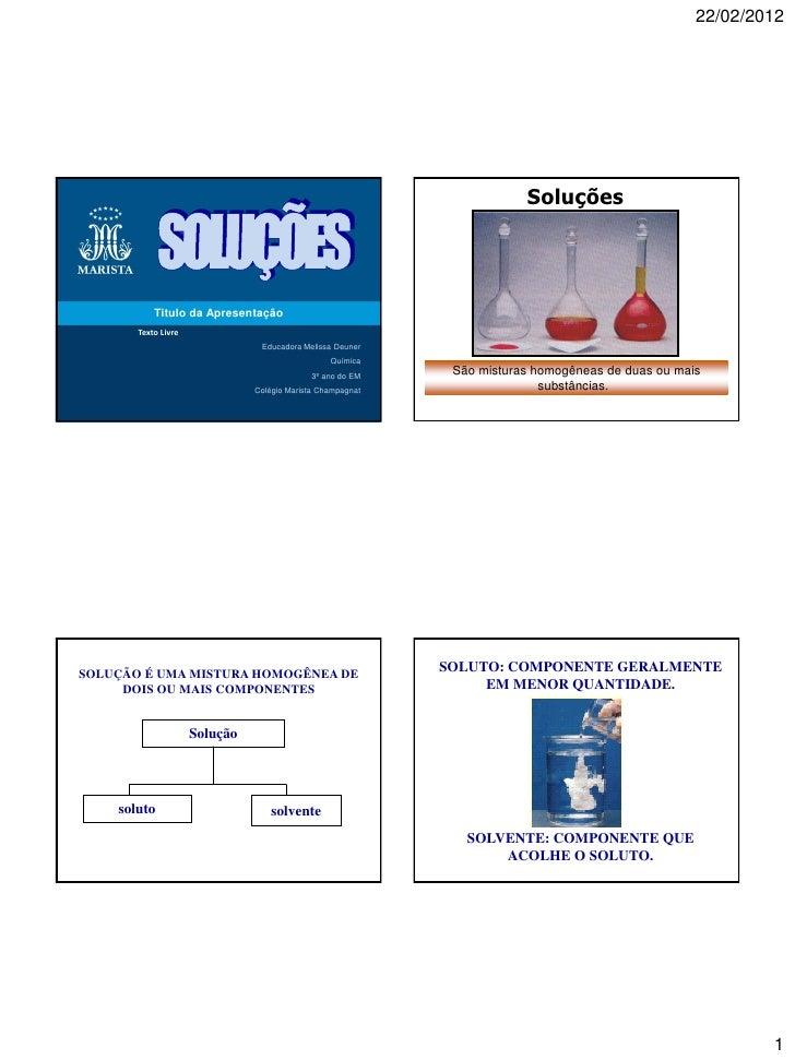 22/02/2012                                                                        Soluções           Titulo da Apresentaçã...
