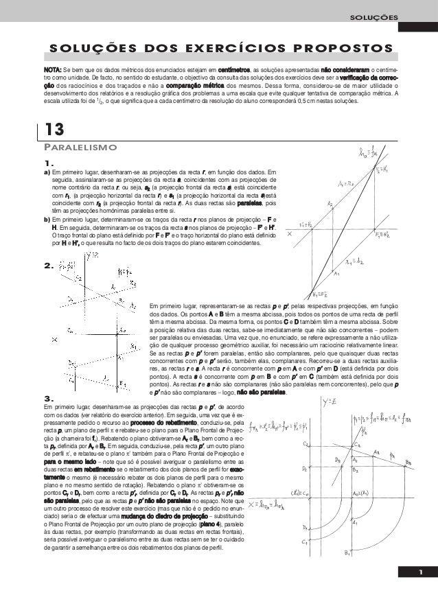 SOLUÇÕES  SOLUÇÕES DOS EXERCÍCIOS PROPOSTOSNOTA : Se bem que os dados métricos dos enunciados estejam em c e n t í m e t r...