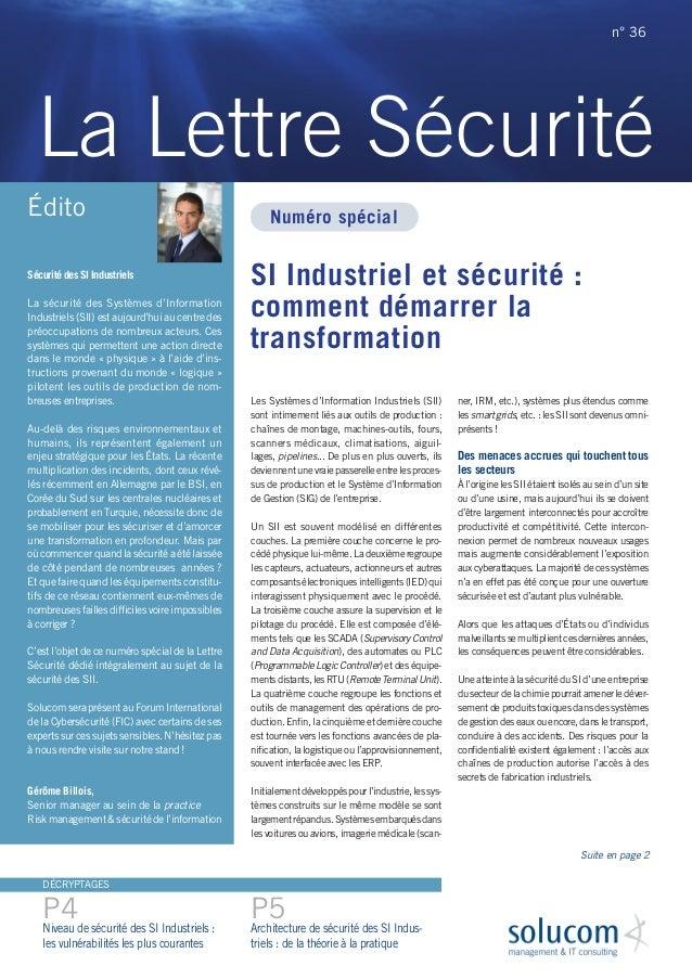 SI Industriel et sécurité: comment démarrer la transformation Les Systèmes d'Information Industriels (SII) sont intimemen...