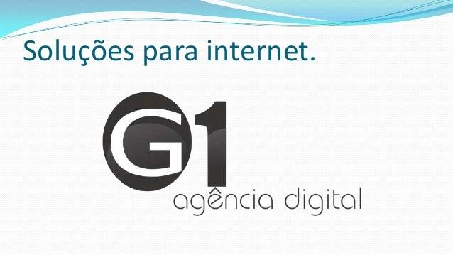 Soluções para internet.