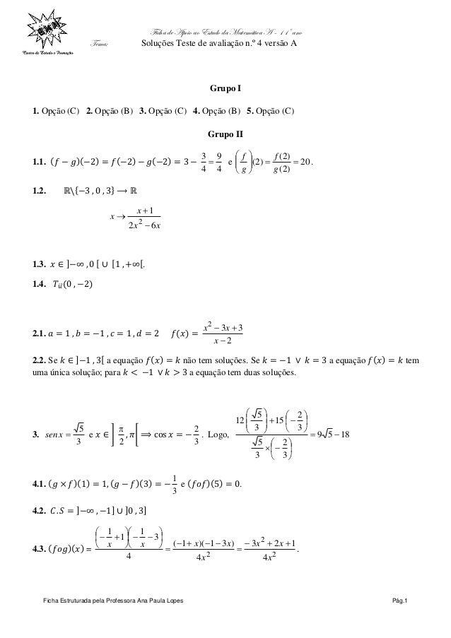 Ficha de Apoio ao Estudo da Matemática A – 11º ano Tema: Soluções Teste de avaliação n.º1 versão A Ficha Estruturada pela ...