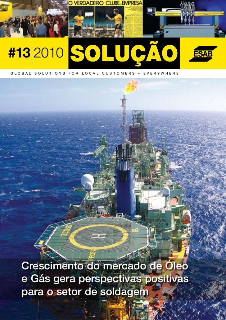 ABRIL   Nº   13   2010   1#13 2010GL O B A L   S OLU TI ON S   FOR   L OC AL   C U S T O M ERS   –   EVERY W H ERE     Cre...