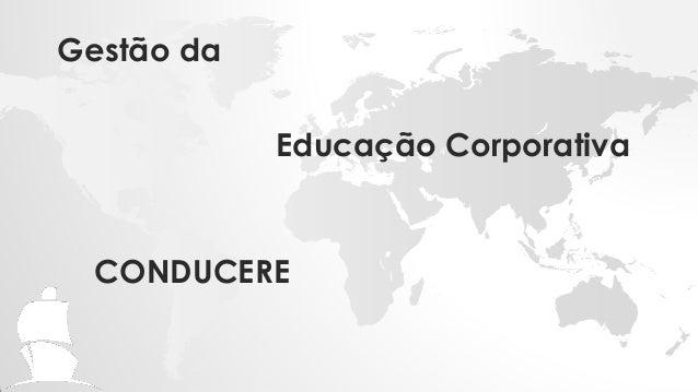 Educação CorporativaCONDUCEREGestão da