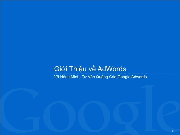 Giới Thiệu về AdWords Võ Hồng Minh, Tư Vấn Quảng Cáo Google Adwords