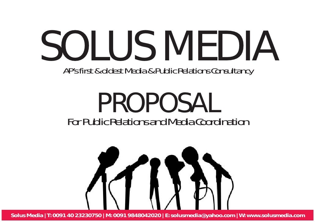 SOLUS MEDIA                   AP's first & oldest Media & Public Relations Consultancy                             PROPOSA...