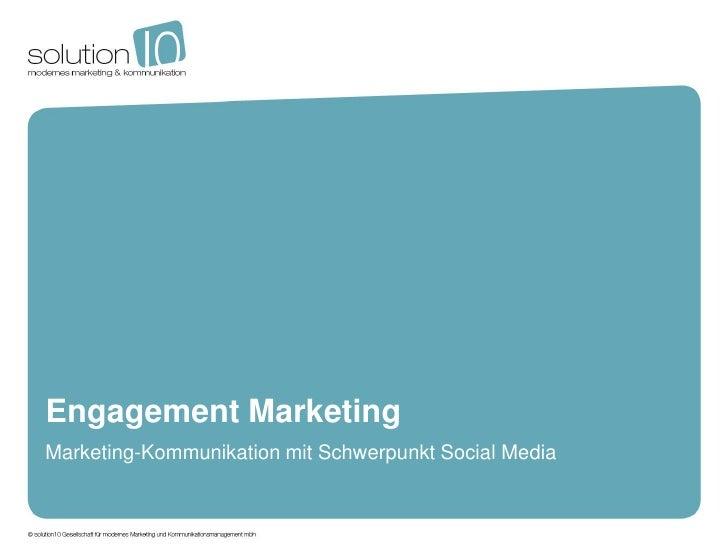 Engagement MarketingMarketing-Kommunikation mit Schwerpunkt Social Media