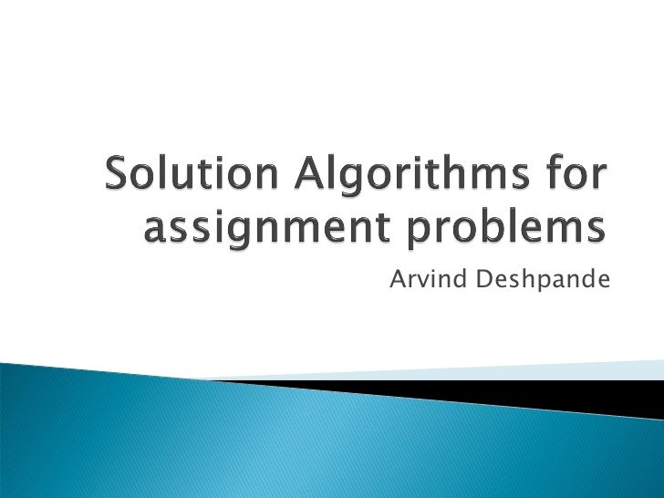 Solution algorithms for assignment problems
