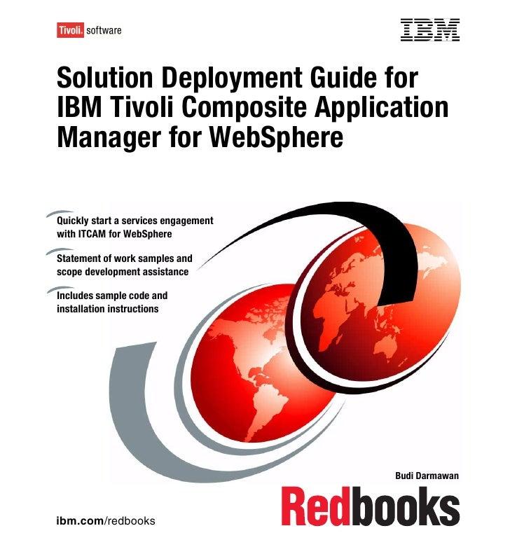 Solution deployment guide for ibm tivoli composite application manager for web sphere sg247293