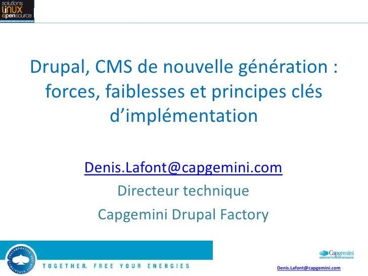 Drupal, CMS de nouvelle génération : forces, faiblesses et principes clés d'implémentation     Drupal, CMS de nouvelle gén...