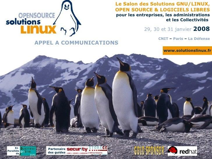 Le Salon des Solutions GNU/LINUX,                                  OPEN SOURCE & LOGICIELS LIBRES                         ...