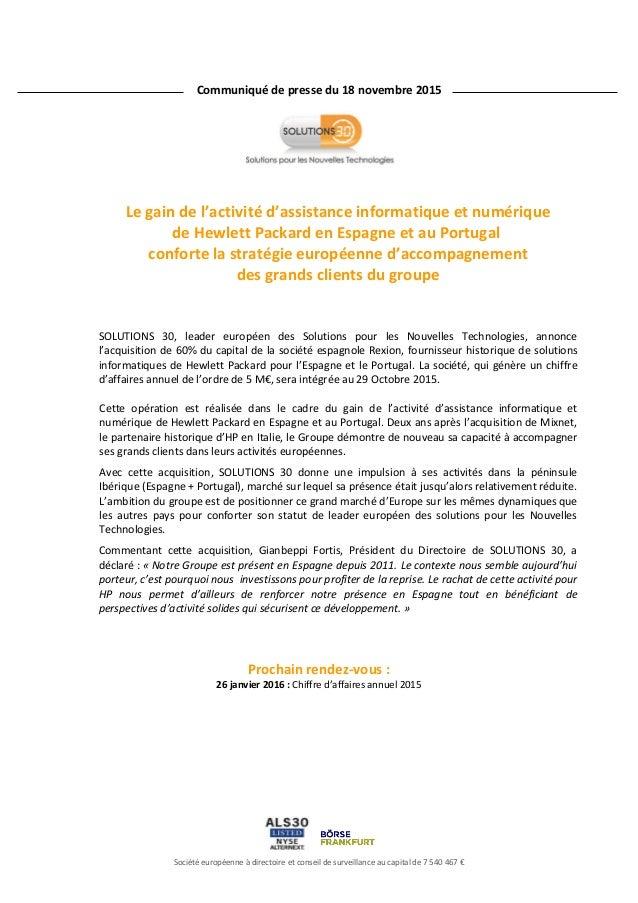 Société européenne à directoire et conseil de surveillance au capital de 7 540 467 € gébérée Le gain de l'activité d'assis...