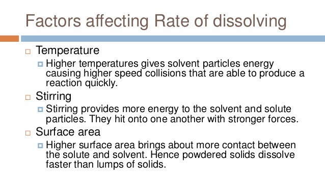 factors affecting the solubility of a solid in a liquid essay Soluble solid in liquid (solution – salt water) mixing materials  various factors  that affect dissolving will be  makes brown thick pencil leads that write on paper.