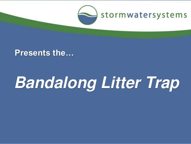Bandalong Litter Trap