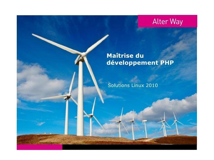 Solutions Linux 2010 - Maîtrise du développement PHP