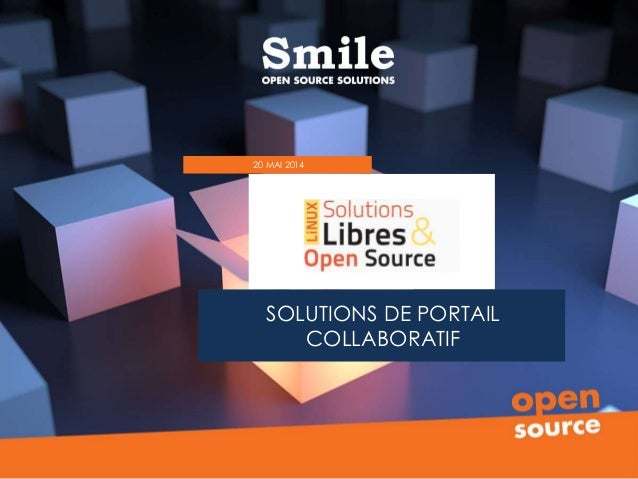 SOLUTIONS DE PORTAIL COLLABORATIF 20 MAI 2014