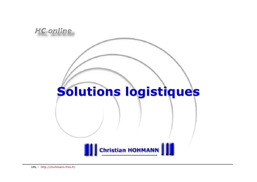Solutions logistiques     URL : http://chohmann.free.fr/