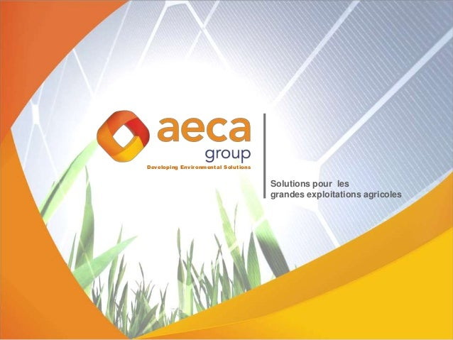Developing Environmental Solutions Solutions pour les grandes exploitations agricoles