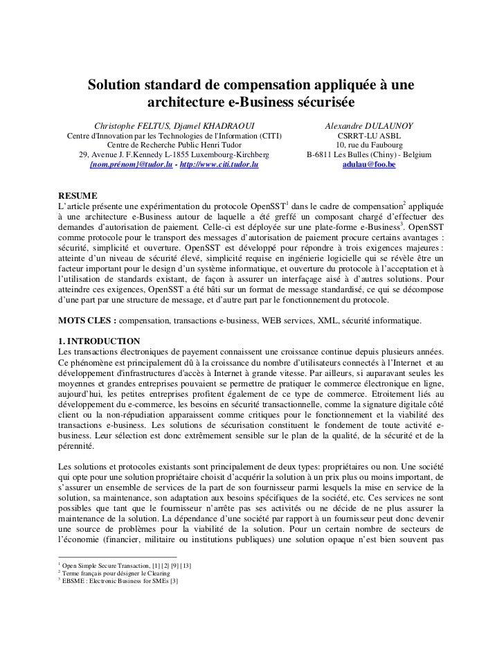 Solution standard de compensation appliquée à une architecture e business sécurisée