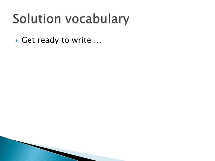 Solution vocabulary lecture