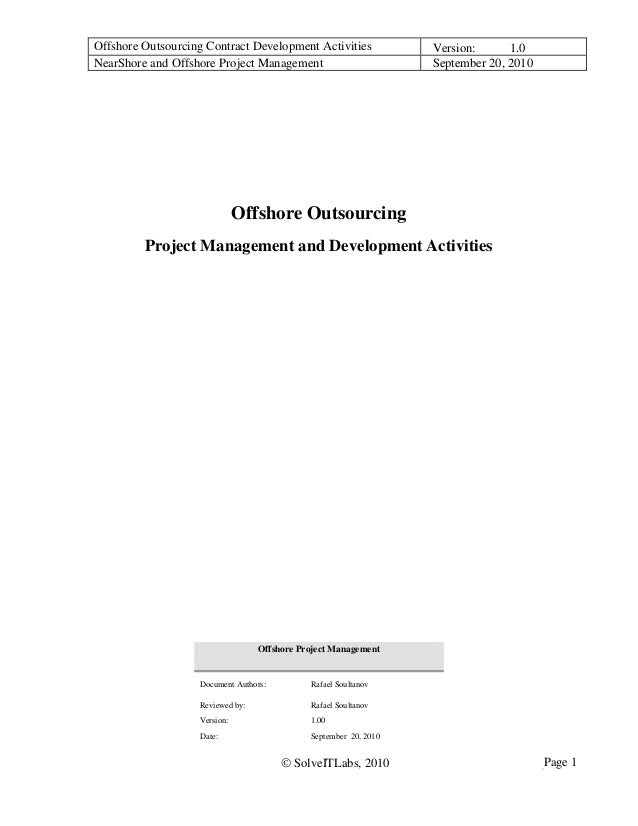 Offshore Outsourcing Contract Development Activities Version: 1.0 NearShore and Offshore Project Management September 20, ...