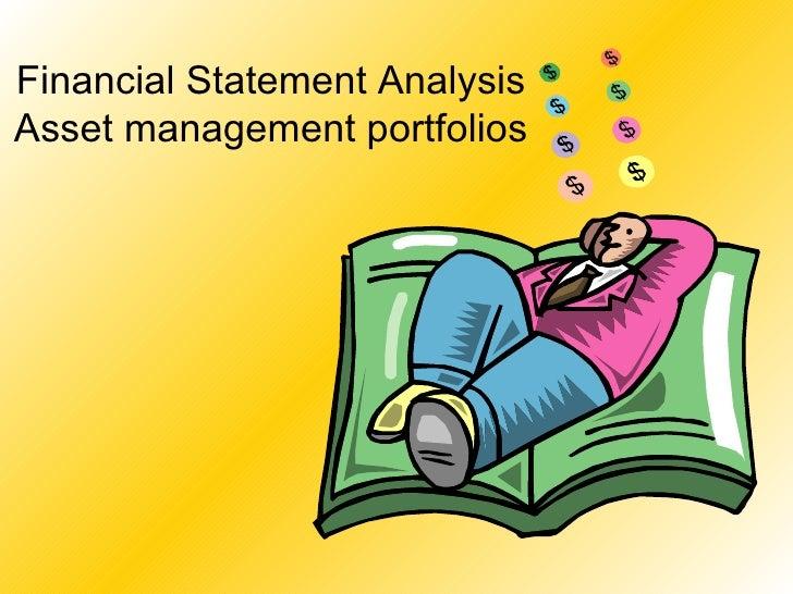 Financial Statement Analysis Asset management portfolios