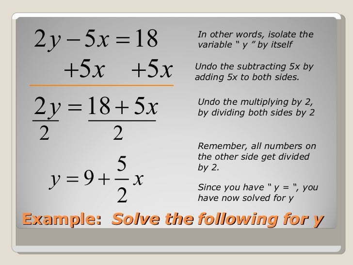... Problems How do you solve linear equations for y to put into y = mx