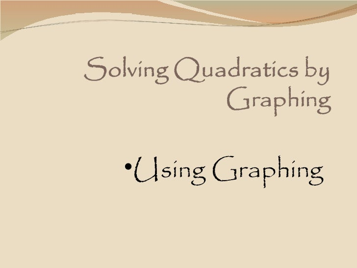 •Using Graphing