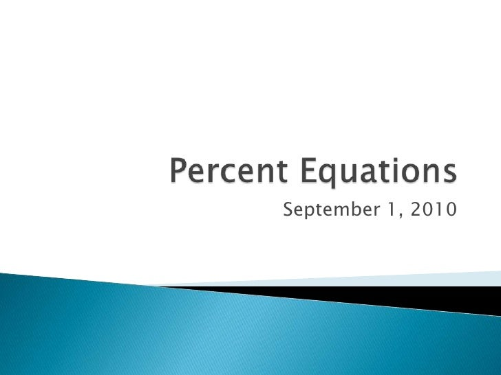 Solving percent equations