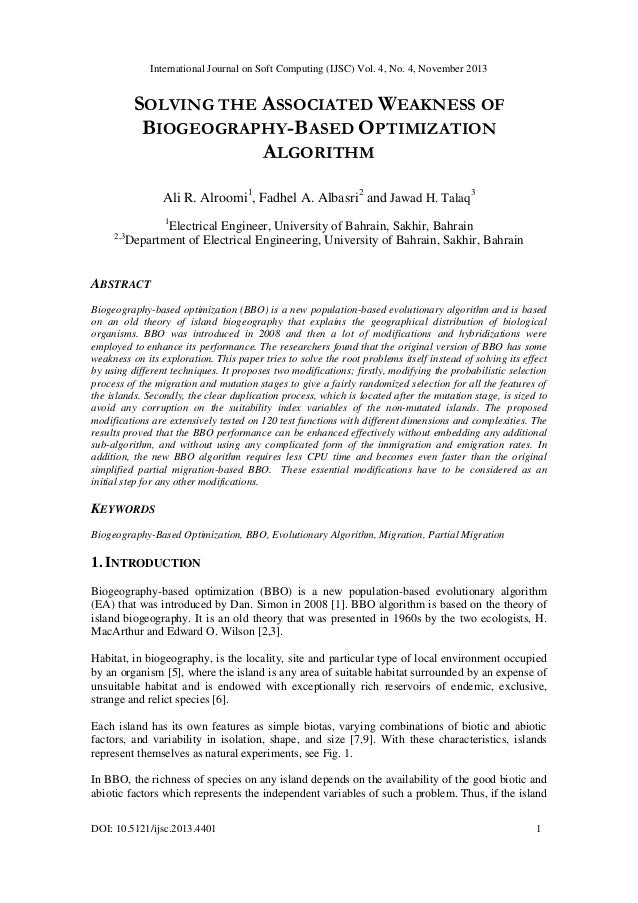 Solving the associated weakness of biogeography based optimization algorithm