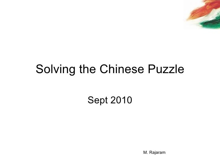 Solving the china puzzle