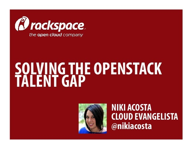 Solving The Open Stack Talent Gap