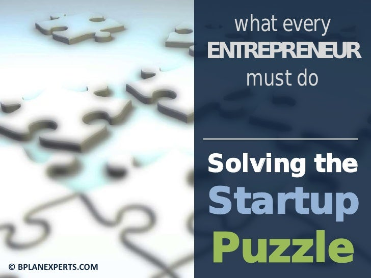 what every                     ENTREPRENEUR                        must do                     Solving the                ...