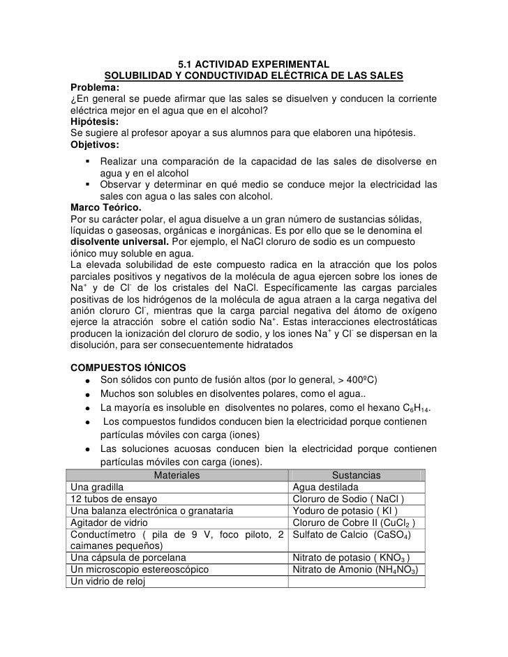 5.1 ACTIVIDAD EXPERIMENTAL        SOLUBILIDAD Y CONDUCTIVIDAD ELÉCTRICA DE LAS SALESProblema:¿En general se puede afirmar ...